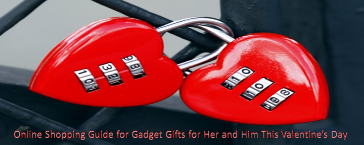 Online Shopping Guide for Gadget Gifts for Her and Him This Valentine's Day
