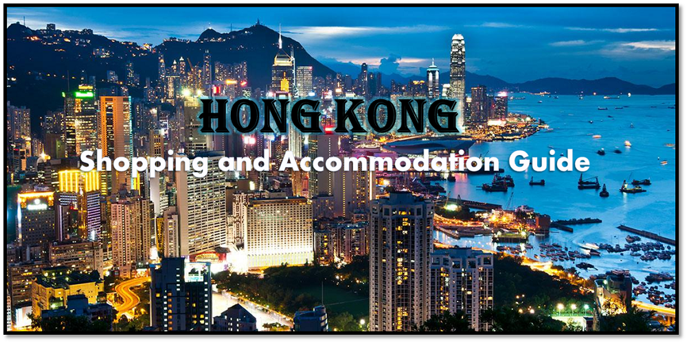 Best Places To Shop And Stay In Hong Kong On A Budget
