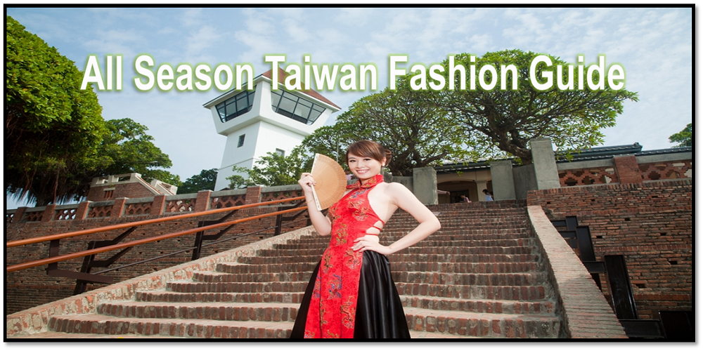 A Simple Fashion Guide To Dress According to The Weather In Taiwan