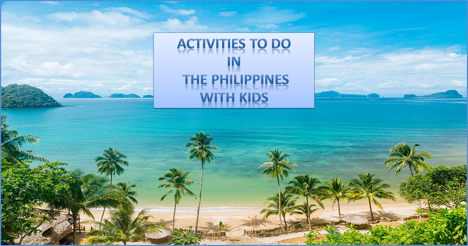 Amazing Things To Do in the Philippines Boracay With Kids