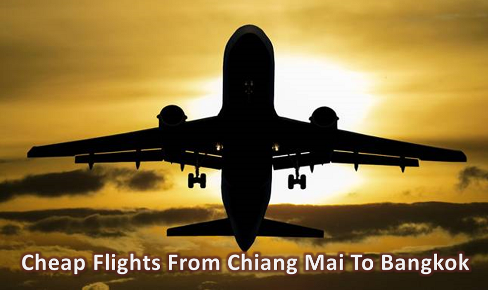 Useful tips To Book Cheap Flight Tickets From Chiang Mai To Bangkok