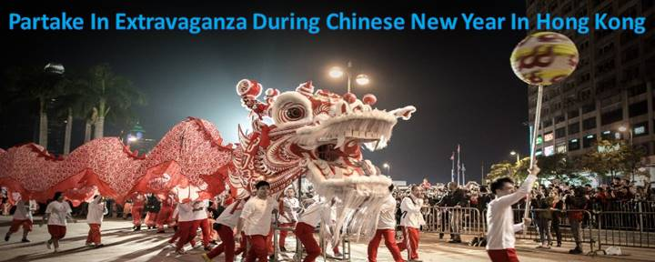 Partake In Extravaganza During Chinese New Year In Hong Kong