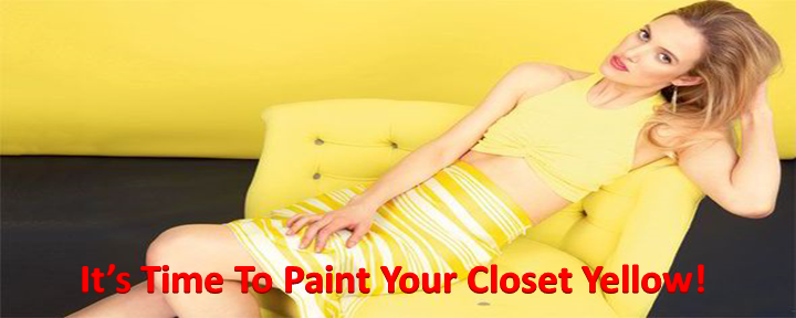 It's Time To Paint Your Closet Yellow!