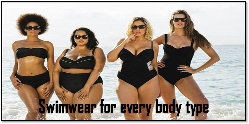 The Guide to Wear Ideal Swimwear for Every Body Type in 2019!