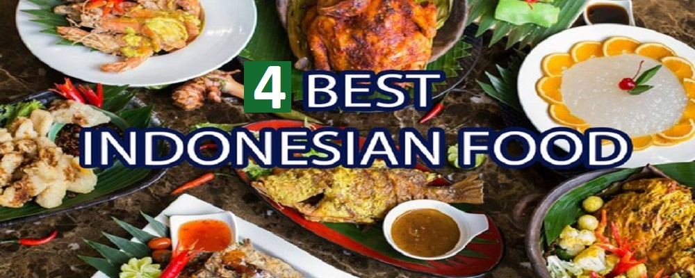 4 Best Food To Try When In Indonesia!