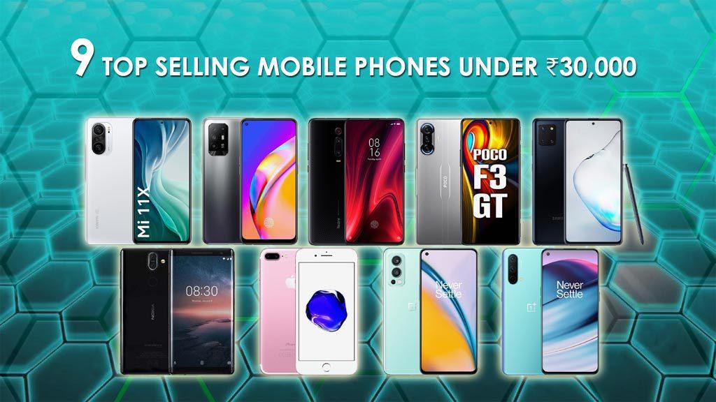 9 best mobile phones under 30,000